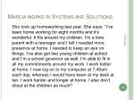 marcia works in systems and solutions
