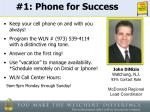 1 phone for success