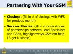 partnering with your gsm