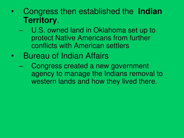 Congress then established the