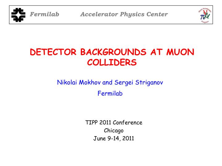 detector backgrounds at muon colliders n.