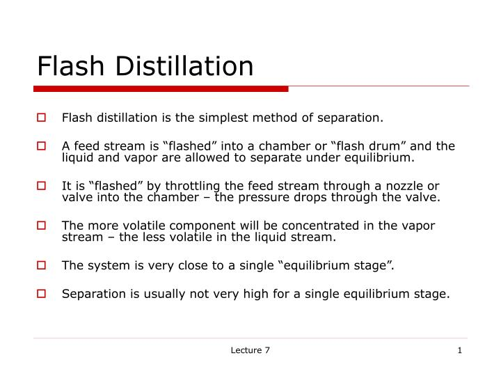 flash distillation n.