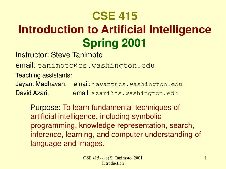 cse 415 introduction to artificial intelligence spring 2001 n.