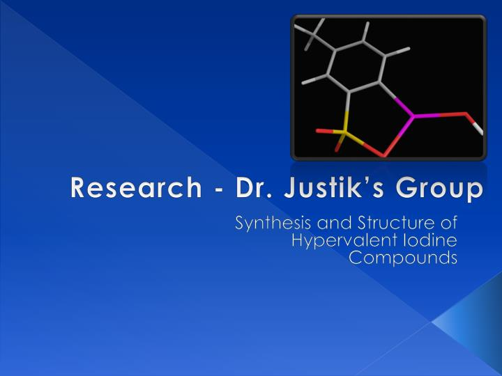 research dr justik s group