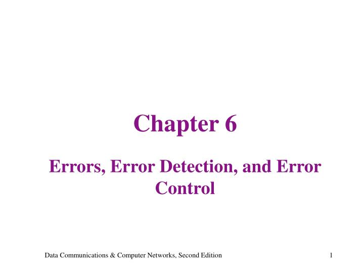 chapter 6 errors error detection and error control n.