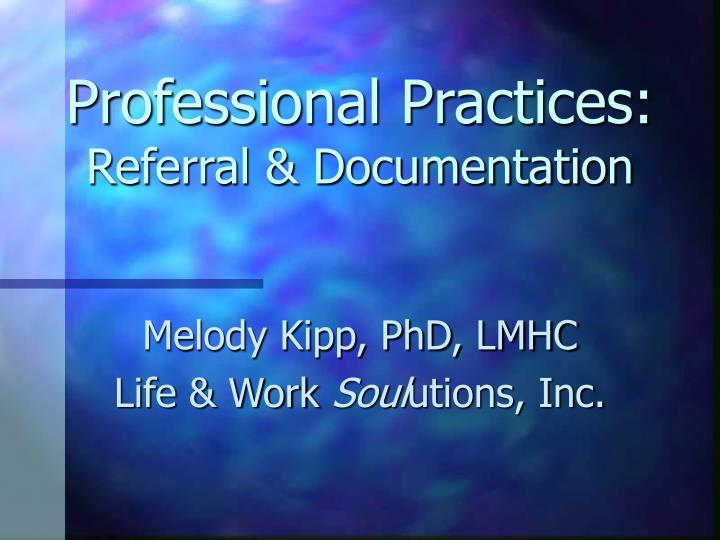 professional practices referral documentation n.