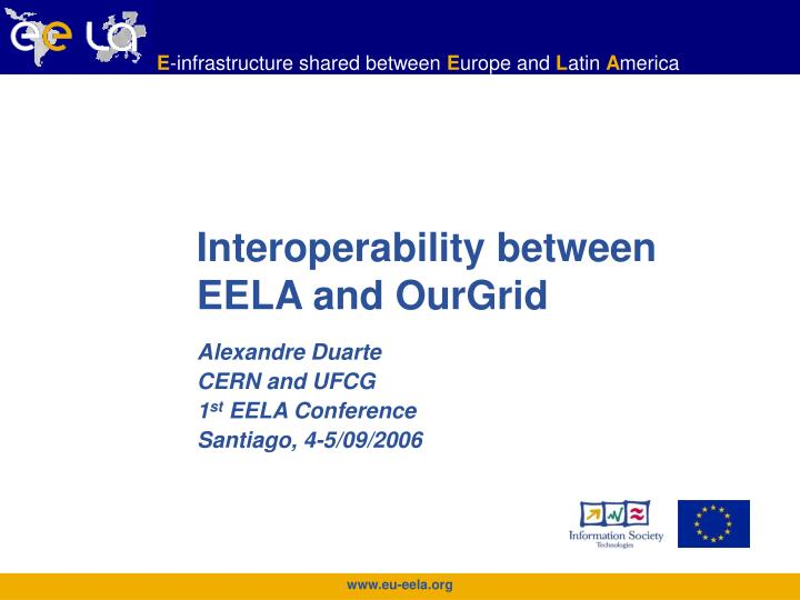 interoperability between eela and ourgrid n.