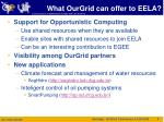 what ourgrid can offer to eela