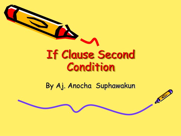 if clause second condition n.