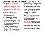 jews at solomon s porch acts 3 11 4 4