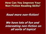 how can you improve your non fiction reading skills