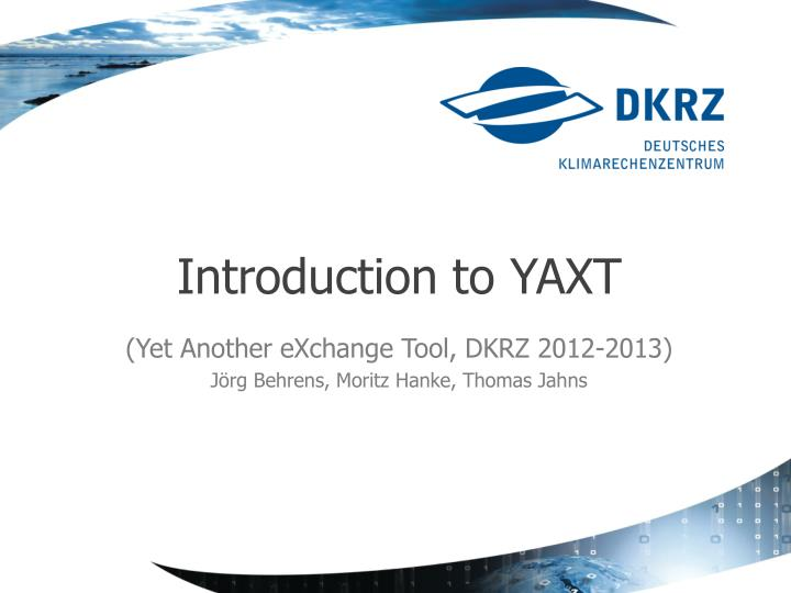 introduction to yaxt n.