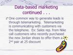 data based marketing continued