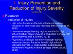 1 injury prevention and reduction of injury severity continued