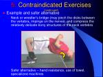 5 contraindicated exercises continued