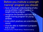 before you institute a strength training program you should