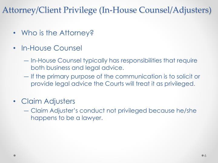 Attorney Client Privilege Powerpoint