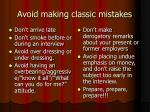 avoid making classic mistakes