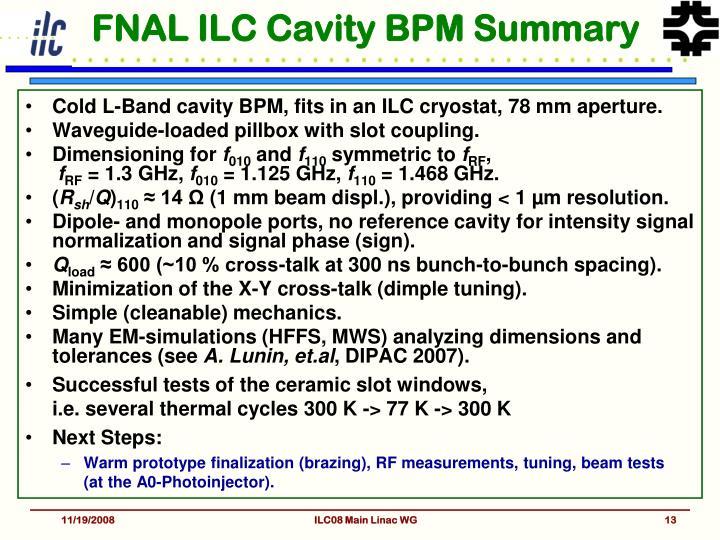 FNAL ILC Cavity BPM Summary