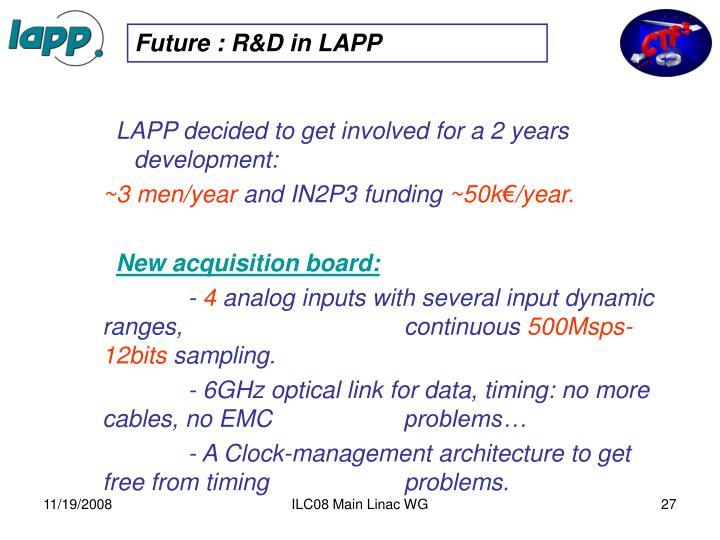 Future : R&D in LAPP