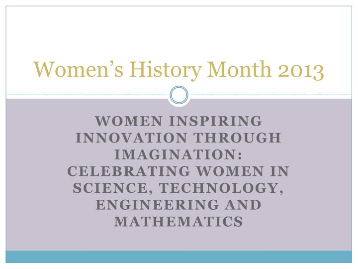 women s history month 2013 n.