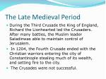 the late medieval period12