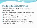 the late medieval period13