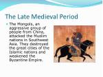 the late medieval period14