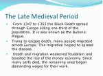 the late medieval period16