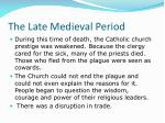 the late medieval period17