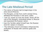 the late medieval period7