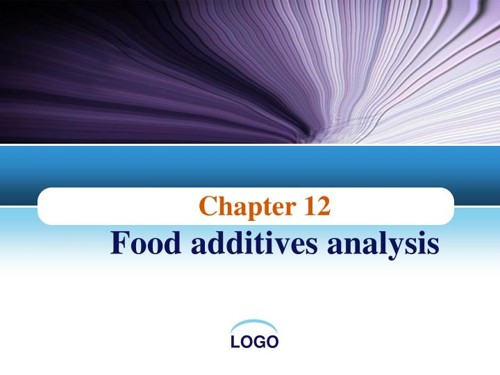 chapter 12 food additives analysis n.