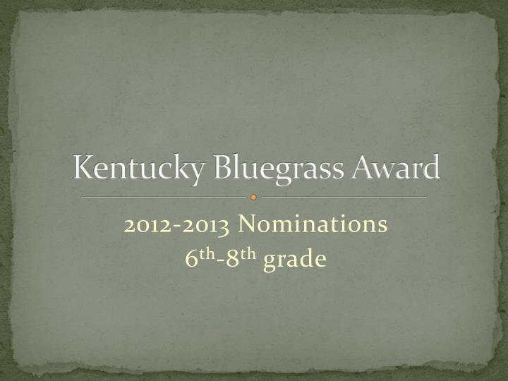 kentucky bluegrass award n.