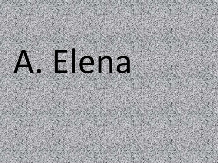 A. Elena