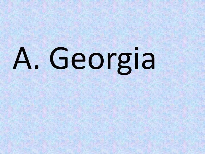 A. Georgia
