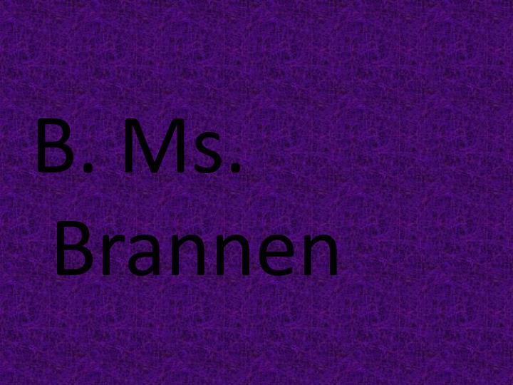 B. Ms.