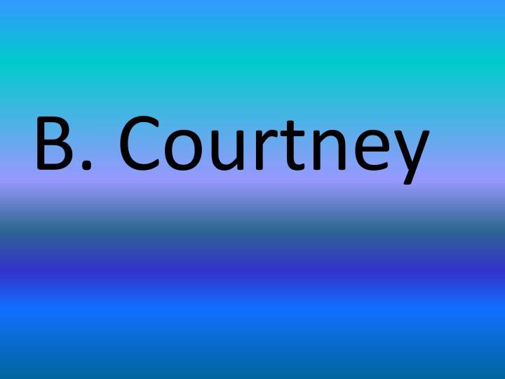 B. Courtney