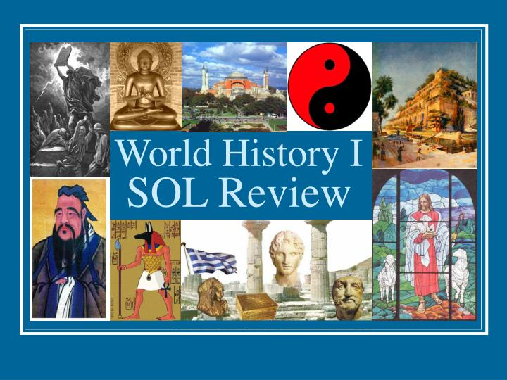 world history i sol review n.