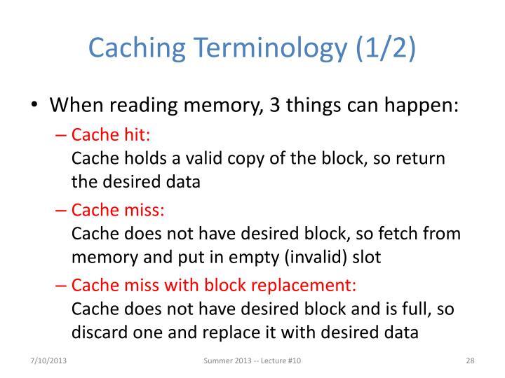Caching Terminology (1/2)