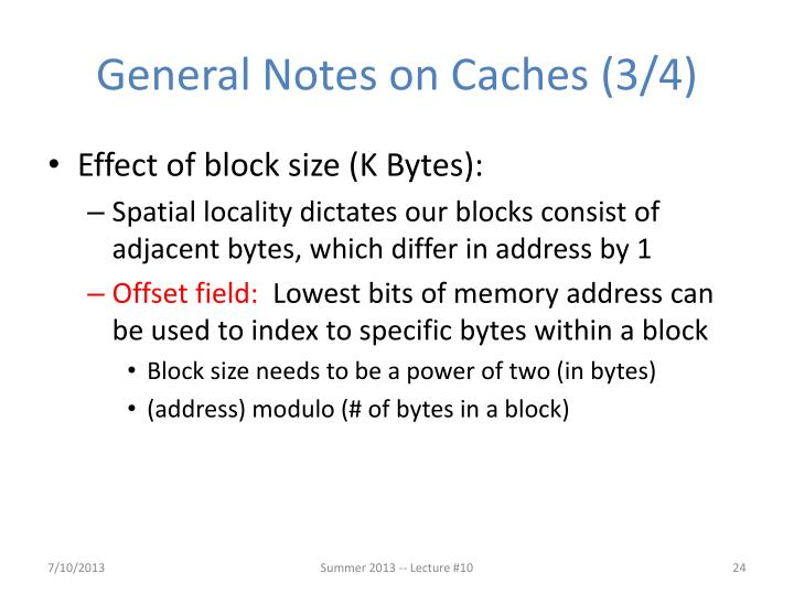 General Notes on Caches
