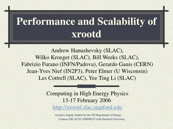 performance and scalability of xrootd n.