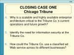 closing case one chicago tribune1