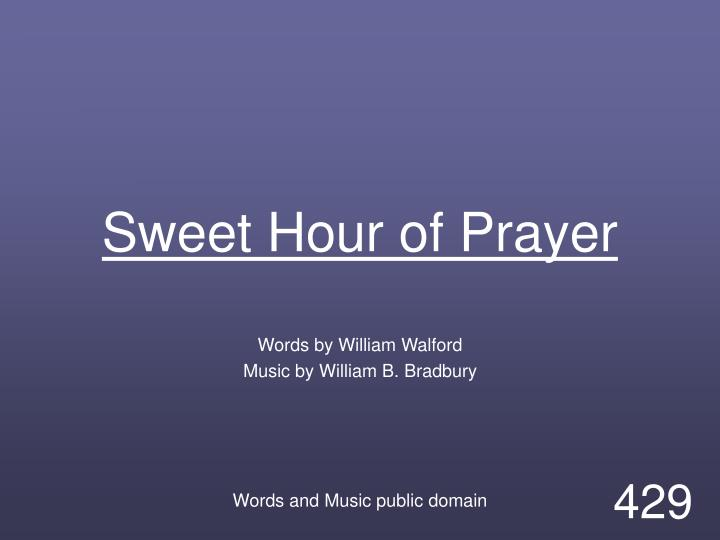 sweet hour of prayer n.