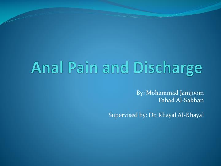 anal pain and discharge n.