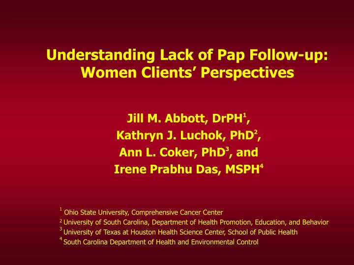 understanding lack of pap follow up women clients perspectives n.
