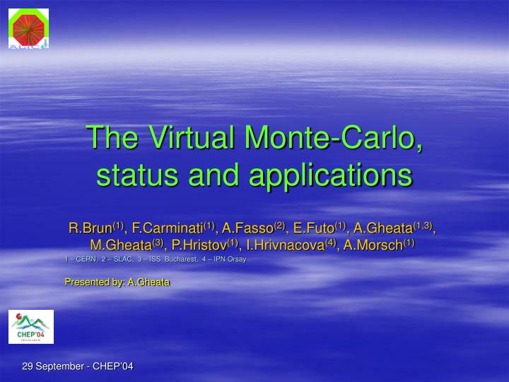 the virtual monte carlo status and applications n.