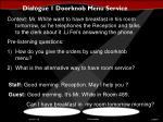 dialogue 1 doorknob menu service