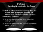 dialogue 4 serving breakfast in the room