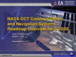 nasa oct communication and navigation systems roadmap overview for ccsds