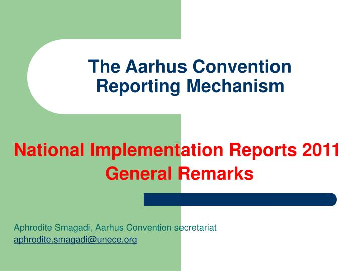 the aarhus convention reporting mechanism n.